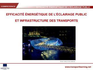 EFFICACIT   NERG TIQUE DE L  CLAIRAGE PUBLIC  ET INFRASTRUCTURE DES TRANSPORTS