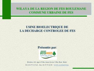 WILAYA DE LA REGION DE FES BOULEMANE COMMUNE URBAINE DE FES