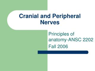 Cranial and Peripheral Nerves