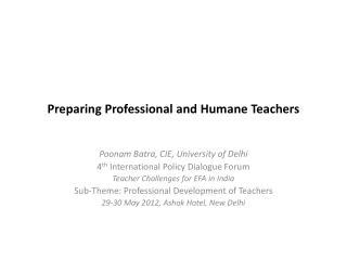 Preparing Professional and Humane Teachers