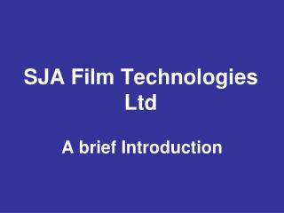 SJA Film Technologies Ltd