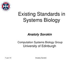 Existing Standards in  Systems Biology