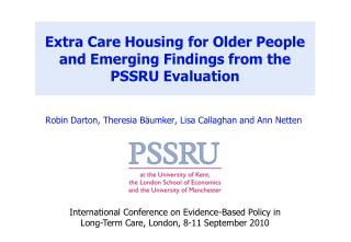 Extra Care Housing for Older People and Emerging Findings from the PSSRU Evaluation
