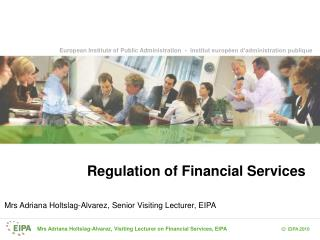 Regulation of Financial Services