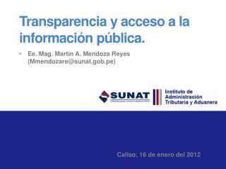 Transparencia y acceso a la informaci n p blica.