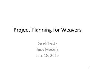 project planning for weavers