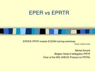 EPER vs EPRTR