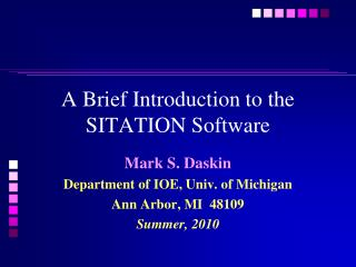 A Brief Introduction to the SITATION Software