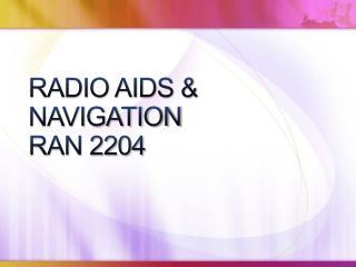 RADIO AIDS  NAVIGATION RAN 2204