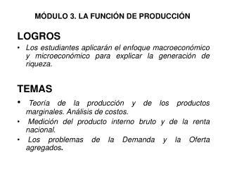 M DULO 3. LA FUNCI N DE PRODUCCI N