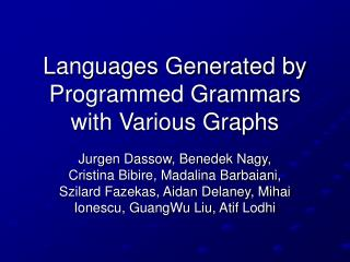 Languages Generated by Programmed Grammars with Various Graphs