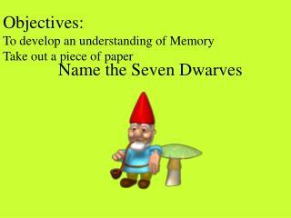 Name the Seven Dwarves