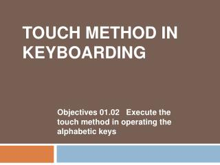 Touch method in keyboarding