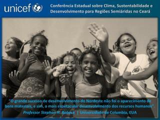 Confer ncia Estadual sobre Clima, Sustentabilidade e Desenvolvimento para Regi es Semi ridas no Cear