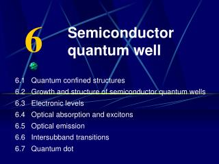 Semiconductor quantum well