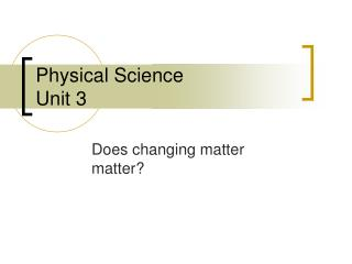 Physical Science Unit 3