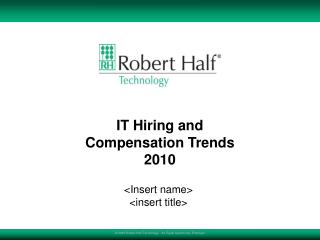 IT Hiring and Compensation Trends 2010