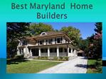Best Maryland Home Builders