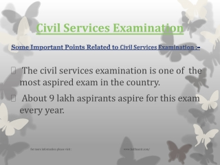 Civil Services examination is conducted by UPSC