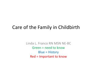 Care of the Family in Childbirth