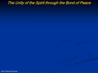 The Unity of the Spirit through the Bond of Peace