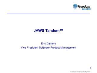 JAWS Tandem