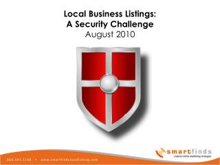 Local Business Listing security Challenges