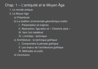 Chap. 1   Lantiquit  et le Moyen  ge Le monde antique Le Moyen Age  Pr ambule  La tradition ornementale g om trique celt