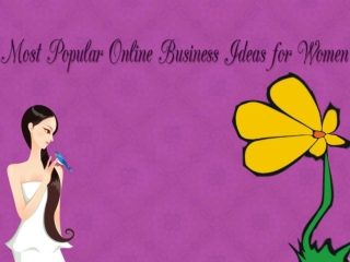 Most Popular Online Business Ideas for Women