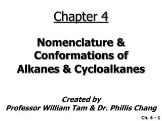 Nomenclature  Conformations of Alkanes  Cycloalkanes