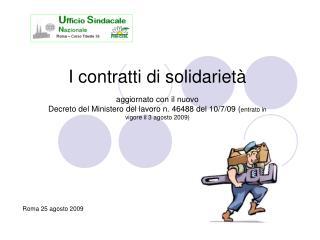 I contratti di solidariet   aggiornato con il nuovo  Decreto del Ministero del lavoro n. 46488 del 10