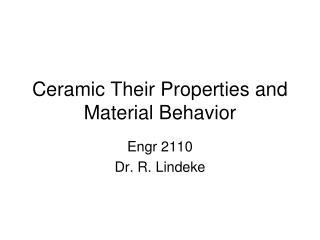 ceramic their properties and material behavior