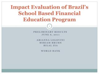 Impact Evaluation of Brazil s School Based Financial Education Program