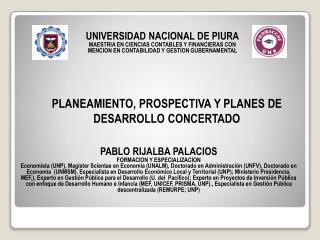 PLANEAMIENTO, PROSPECTIVA Y PLANES DE DESARROLLO CONCERTADO