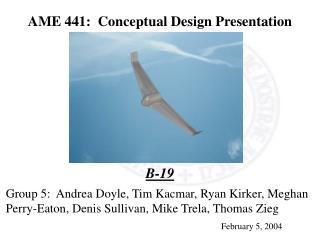AME 441:  Conceptual Design Presentation