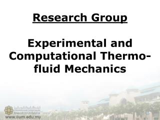Research Group  Experimental and Computational Thermo-fluid Mechanics