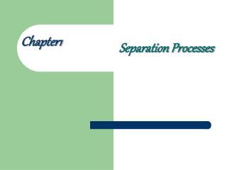 separation processes