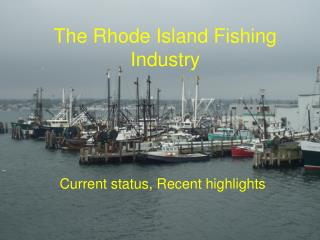 The Rhode Island Fishing Industry