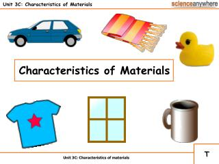 unit 3c: characteristics of materials