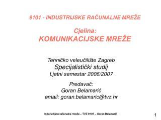 Tehnicko veleucili te Zagreb Specijalisticki studij  Ljetni semestar 2006