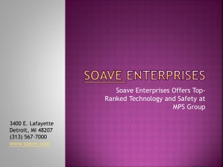 Soave Enterprises Offers Top-Ranked Technology and Safety
