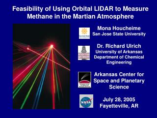 Mona Houcheime San Jose State University  Dr. Richard Ulrich University of Arkansas Department of Chemical Engineering
