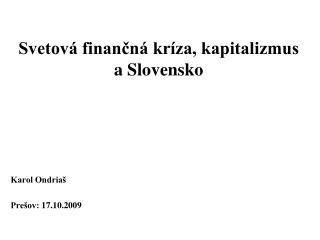 Svetov  financn  kr za, kapitalizmus a Slovensko