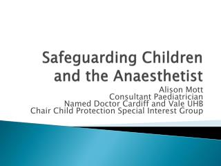 Safeguarding Children and the Anaesthetist