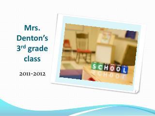 Mrs. Denton s 3rd grade class