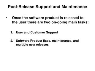 Post-Release Support and Maintenance