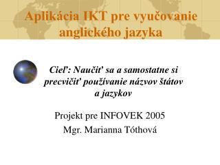 Aplik cia IKT pre vyucovanie anglick ho jazyka