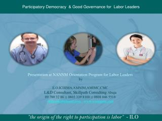 Participatory Democracy   Good Governance for  Labor Leaders