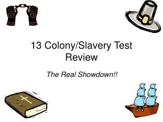 13 Colony