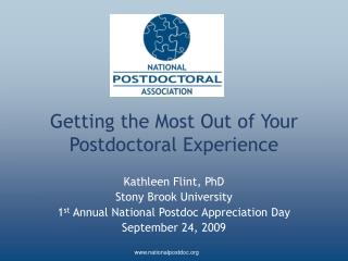 Getting the Most Out of Your Postdoctoral Experience
